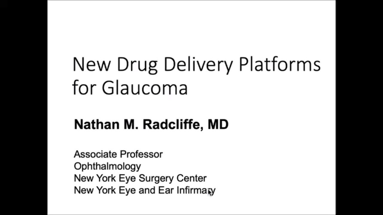 VIDEO: New drug delivery platforms for glaucoma
