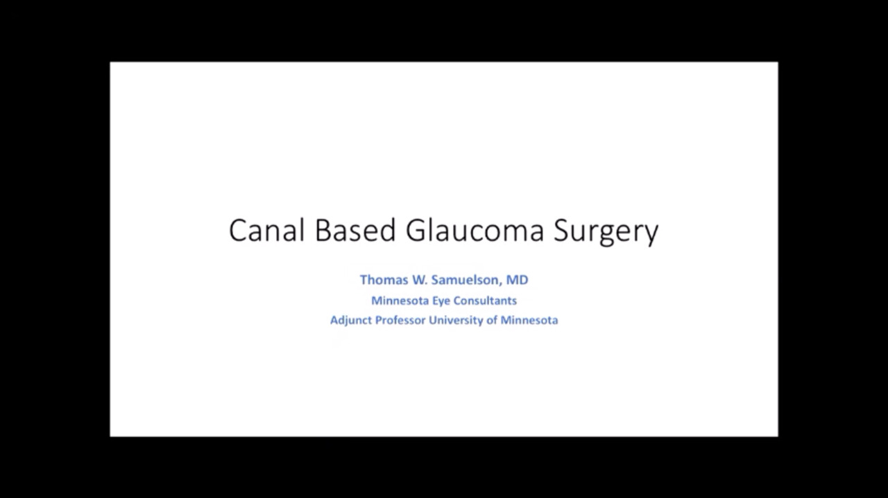 VIDEO: Canal-based glaucoma surgery