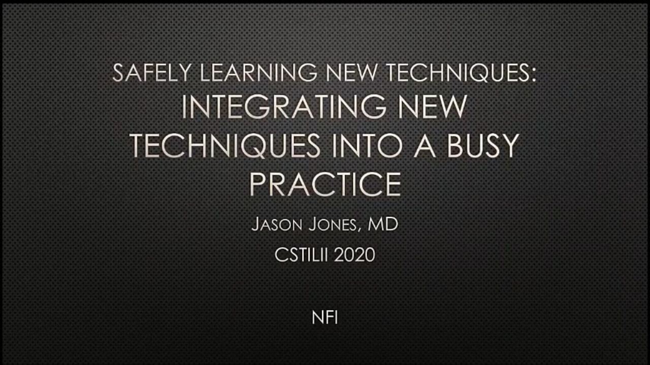 VIDEO: Safely integrating new techniques into a busy practice