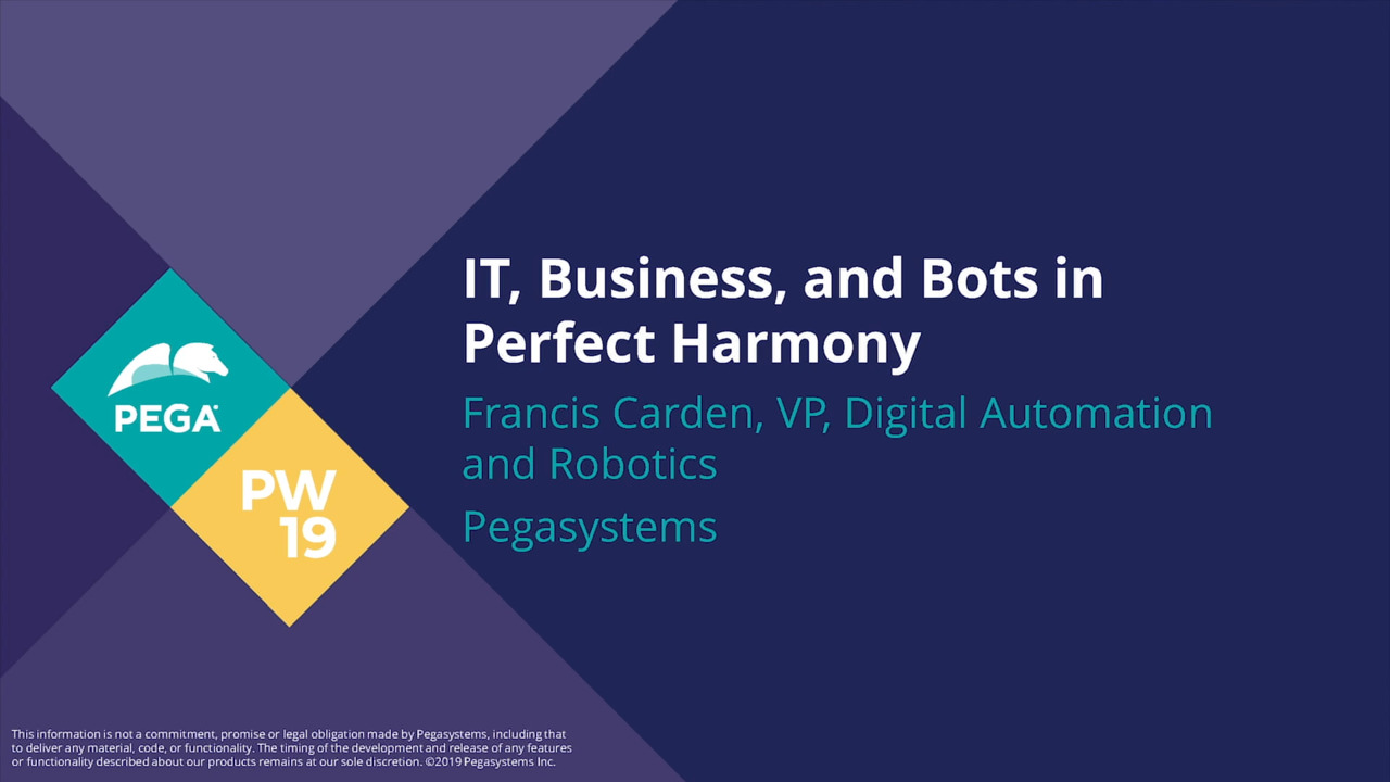 PegaWorld 2019: IT, business, and bots in perfect harmony   Pega