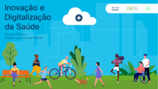 Parceria da Cisco e Hospital das Clínicas FMUSP, com o objetivo de inovar e digitalizar a saúde pública no Brasil.