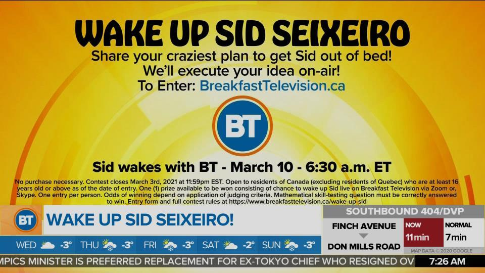 BT Wants You to Wake Up Sid Seixeiro on March 10th!