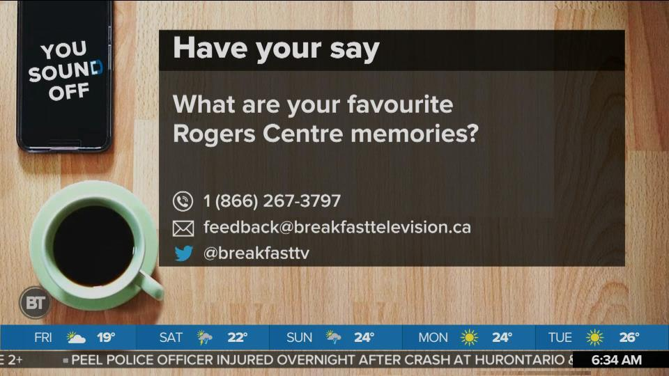 You Sound Off: What Are Your Favourite Rogers Centre Memories?