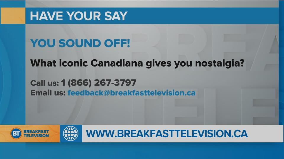 National Sound Off: What iconic Canadiana gives you nostalgia?