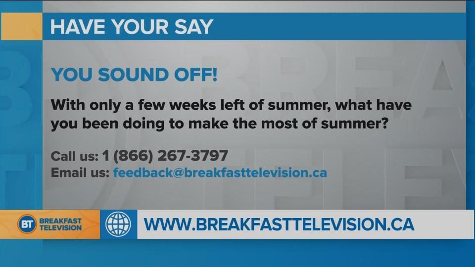 You Sound Off: What have you been doing to make the most of summer?