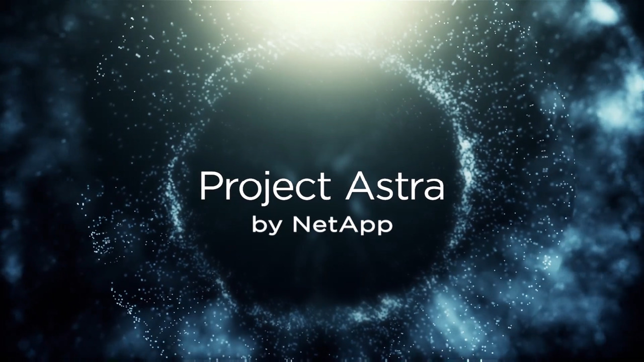 Introducing Project Astra from NetApp - NetApp Video Library