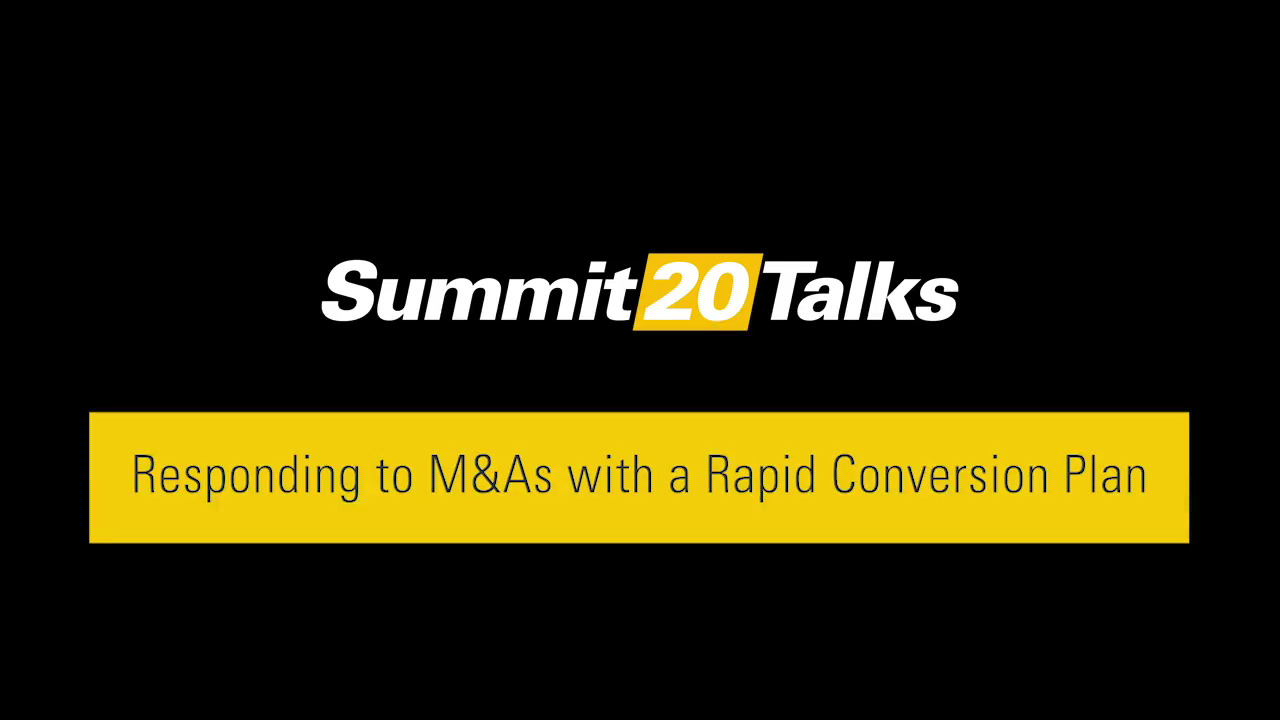 Responding to M&As with a Rapid Conversion Plan