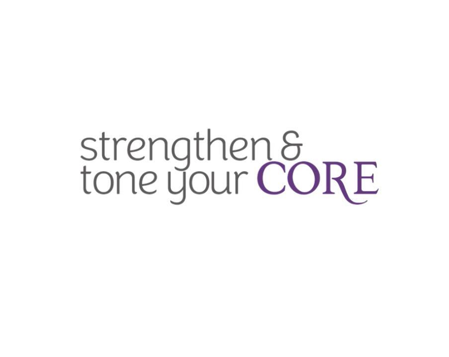 How to strengthen and tone your core