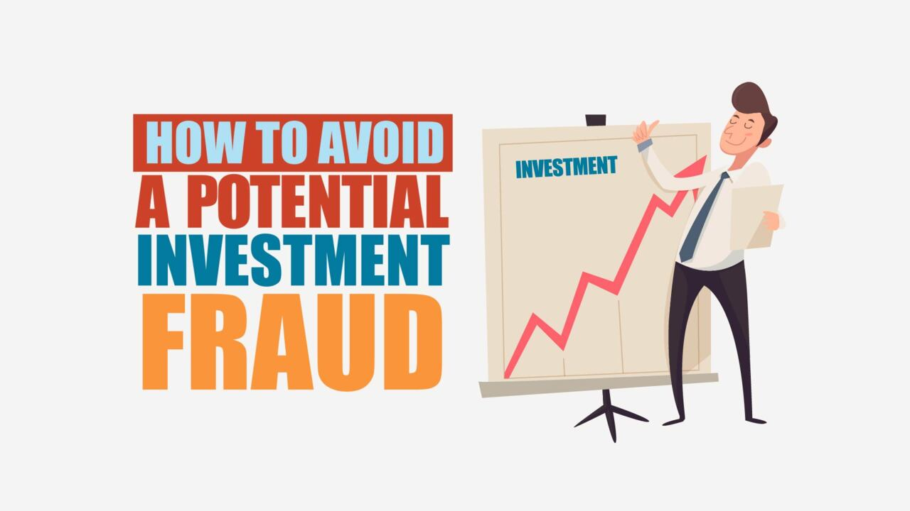 How to Spot and Protect Yourself From Investment Fraud