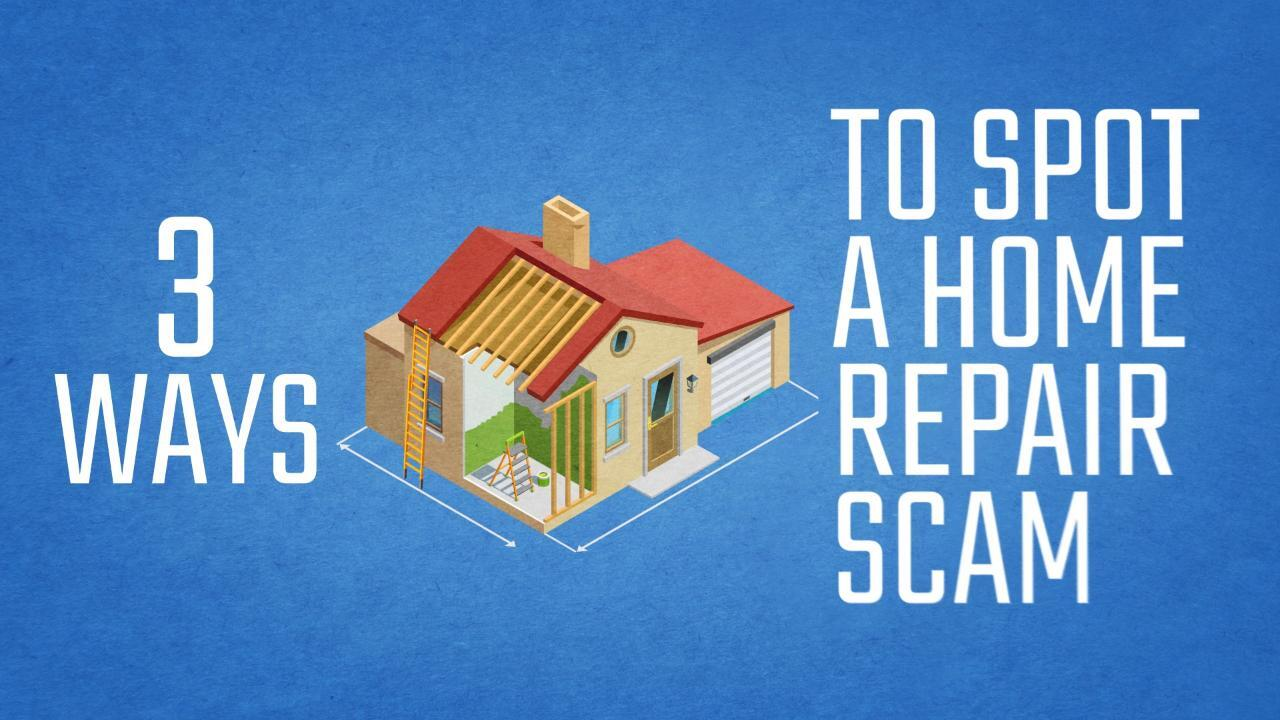 Here S How To Uncover A Home Improvement Scam