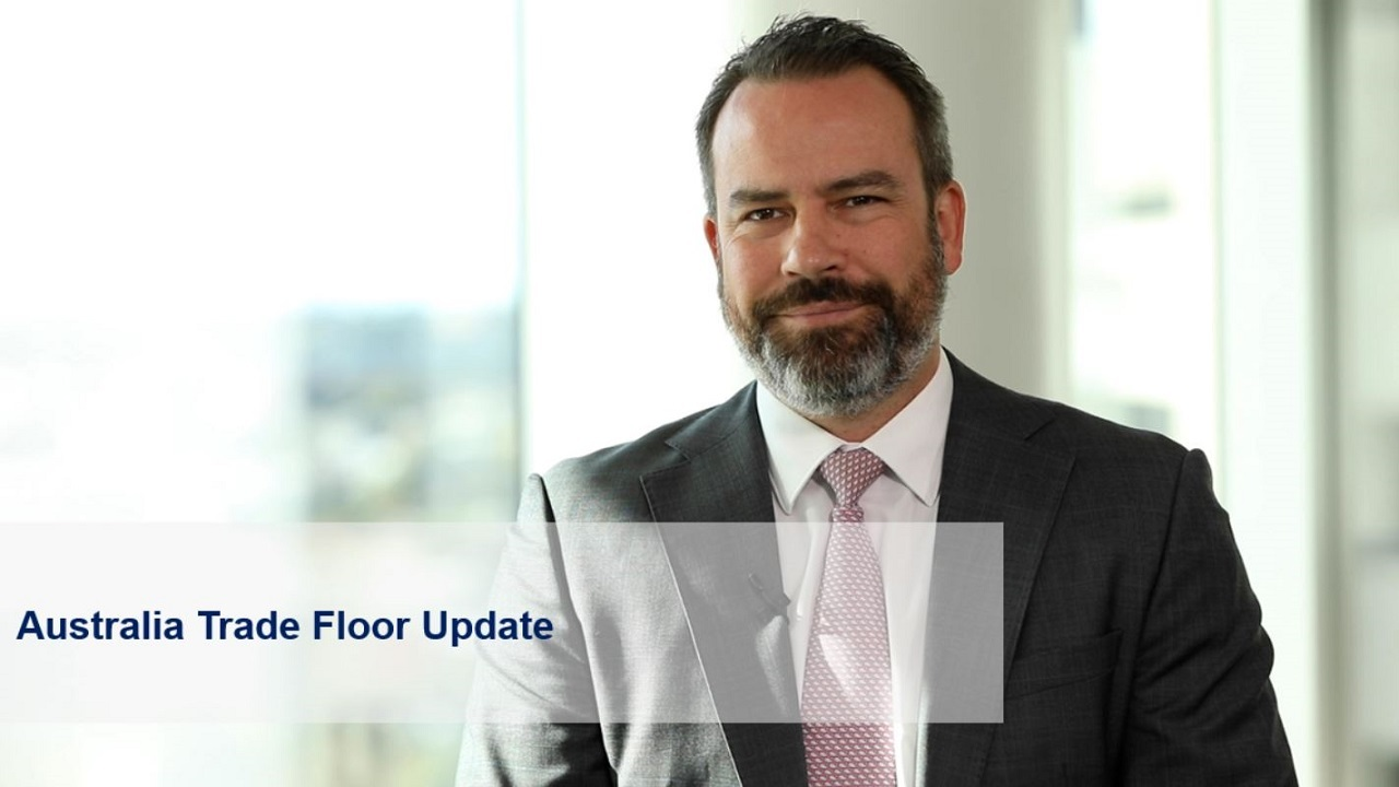 April 2021 Update from the Australia Trade Floor