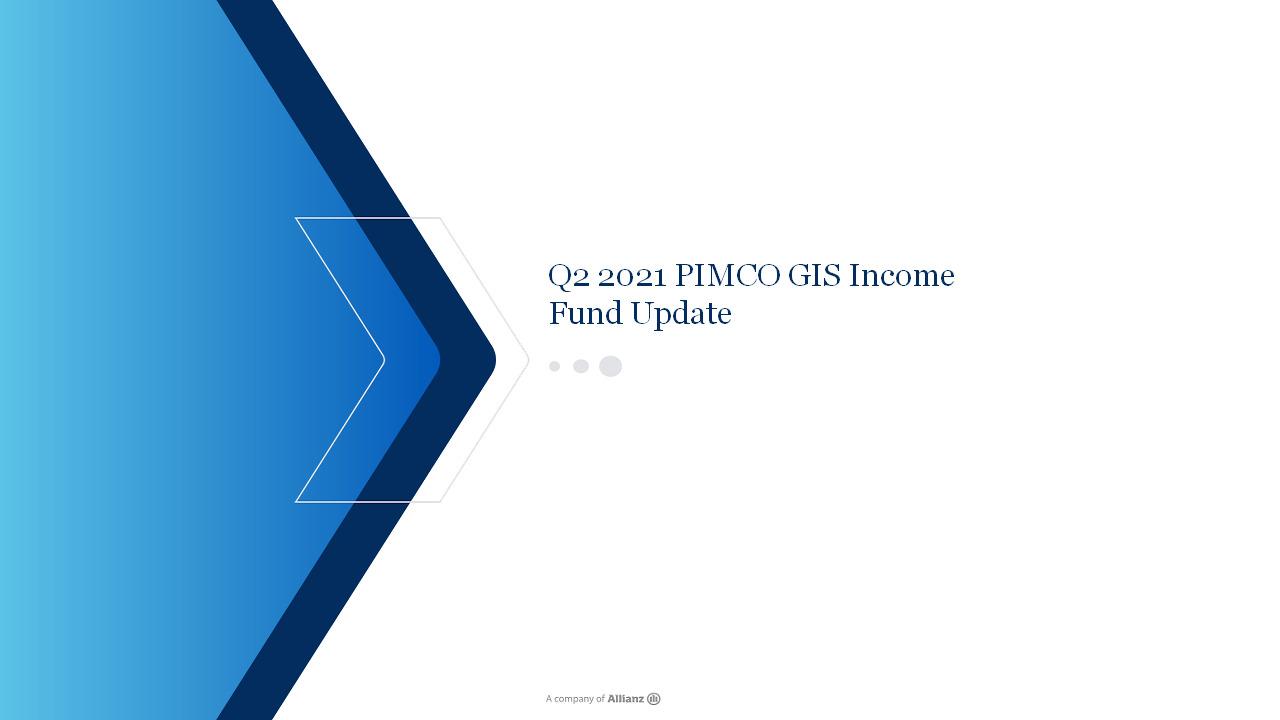 Q2 2021 PIMCO GIS Income Fund Update