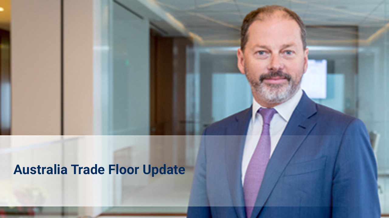 May 2021 Update from the Australia Trade Floor