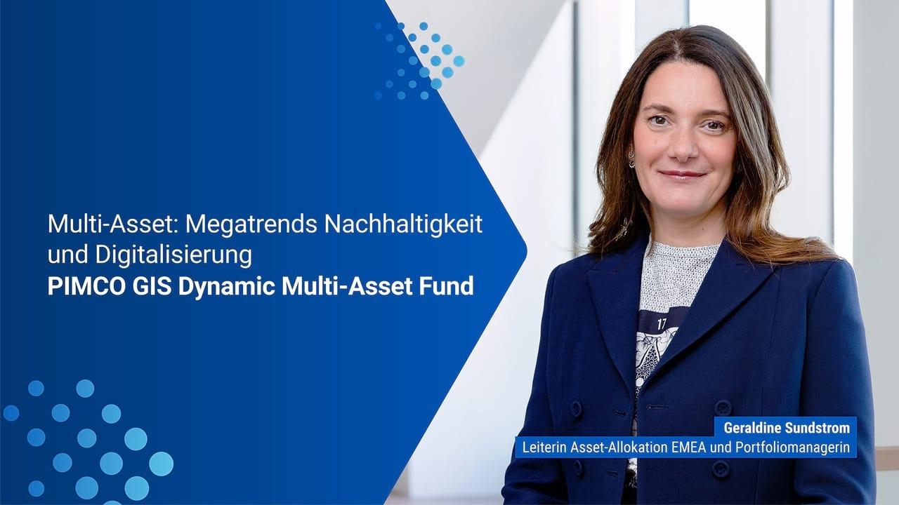 Update zum PIMCO GIS Dynamic Multi-Asset Fund mit Portfoliomanagerin Geraldine Sundstrom