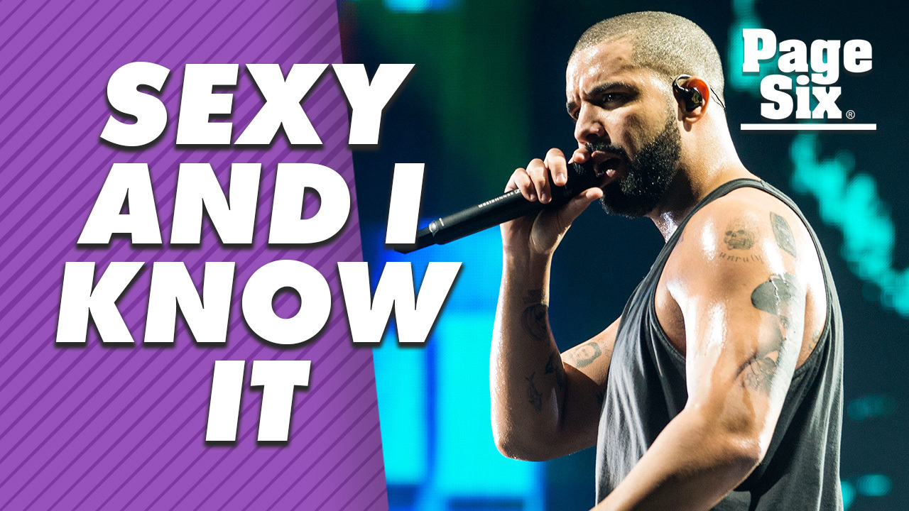 Drake's sexiness will get you in your feelings