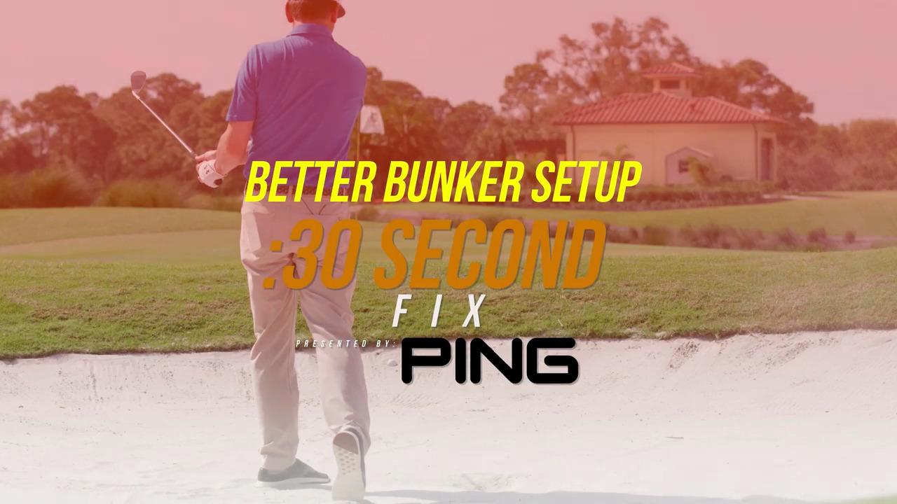 30 Second Fix: Better Bunker Setup - Golf