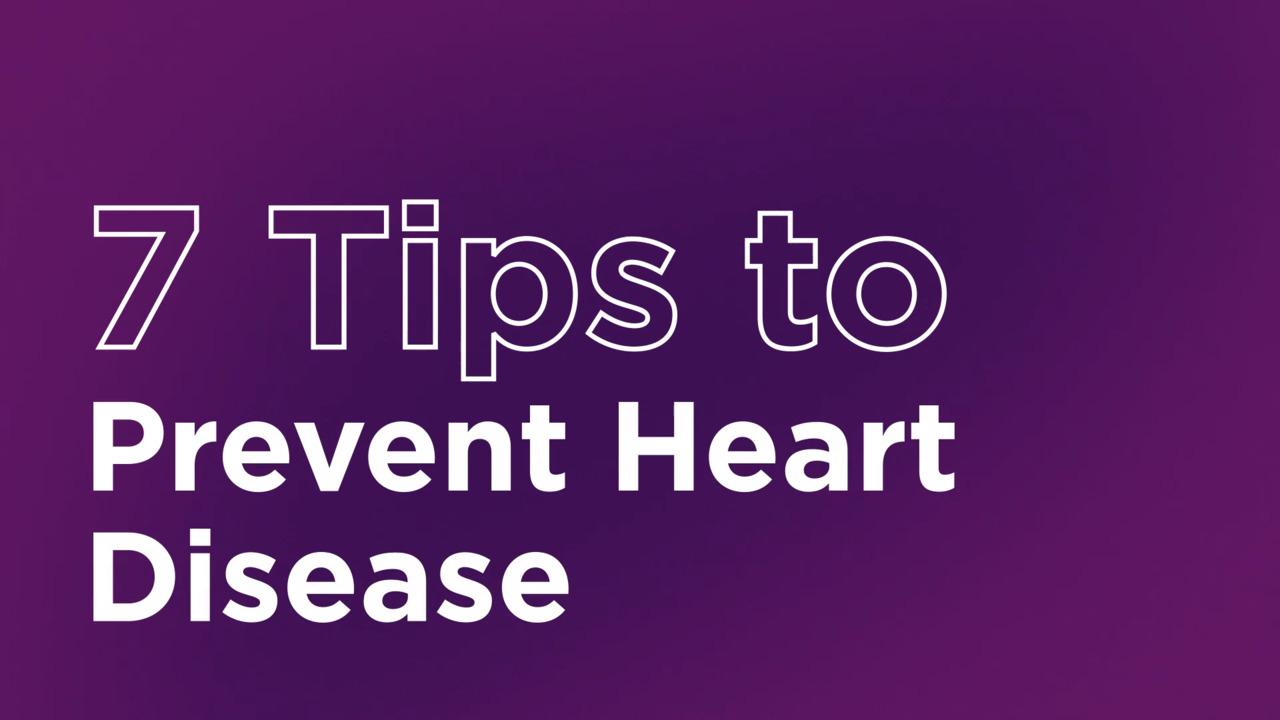 7 Simple Strategies to Prevent Heart Disease