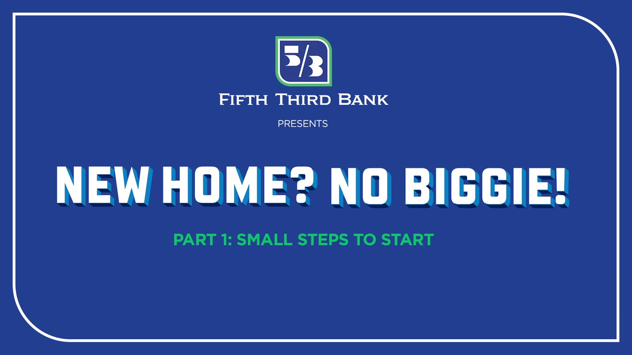 First Time Home Buyer | Fifth Third Bank