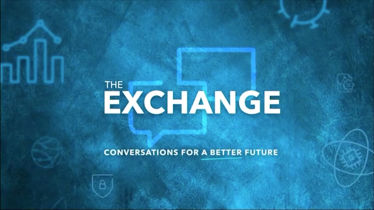 The Exchange: Conversations for a Better Future