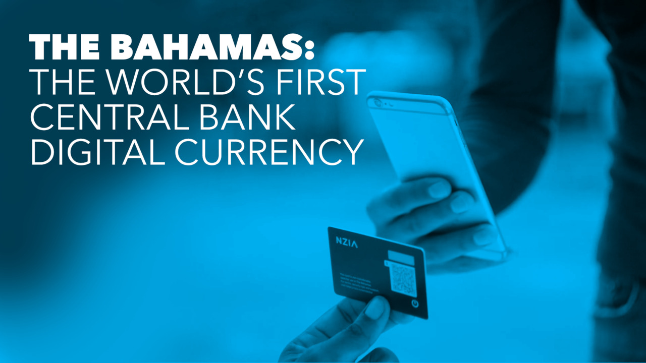 The Bahamas: The World's First Digital Currency