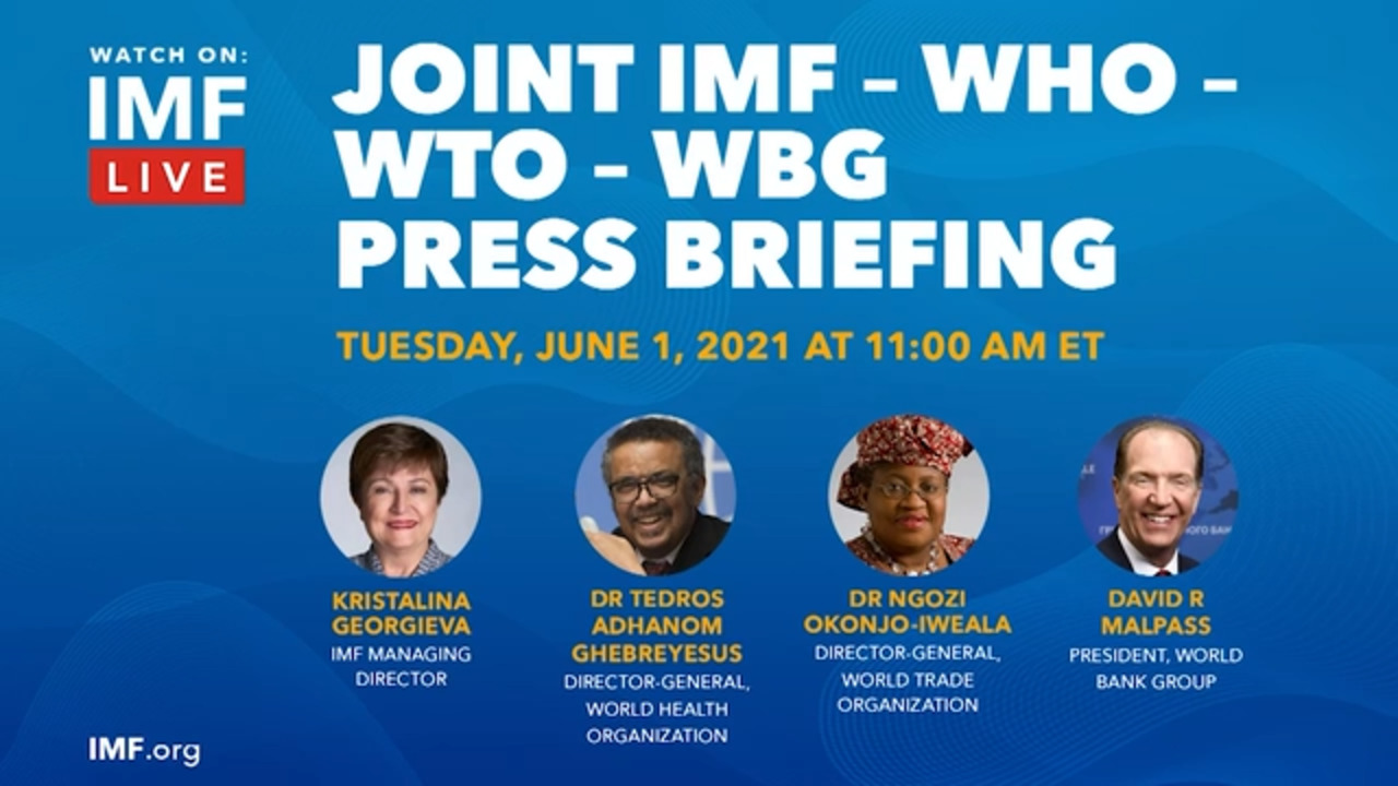 Joint IMF – WHO – WTO – WBG Press Briefing