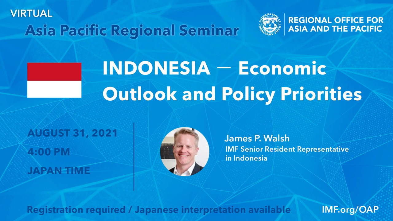 Seminar on Indonesia - Economic Outlook and Policy Priorities