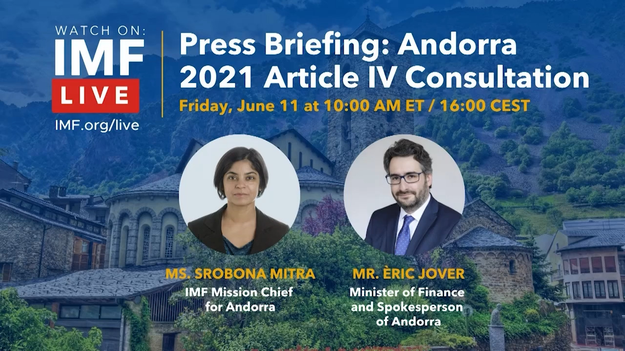 IMF/Andorra joint press conference upon conclusion of Andorra's 2021 Article IV consultation