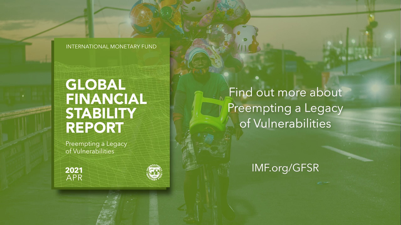 Global Financial Stability Report, April 2021