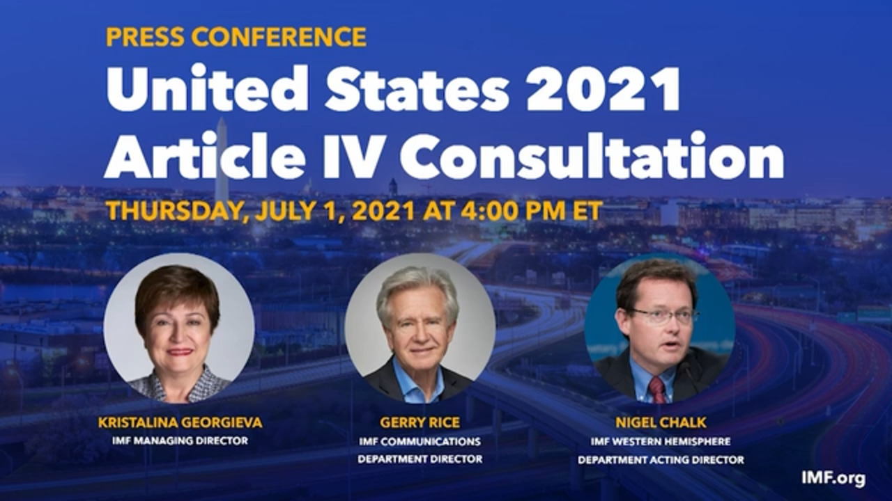 Press Conference: United States 2021 Article IV Consultation