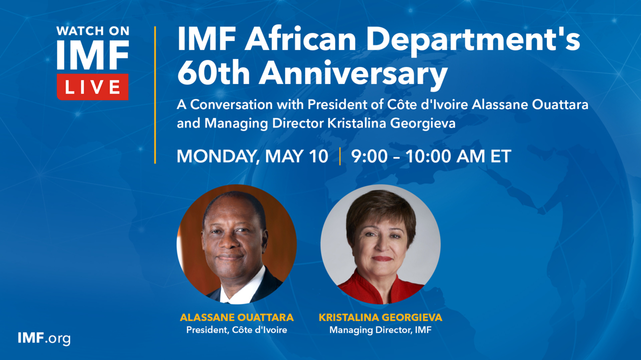 Celebration of the 60th Anniversary of the IMF's African Department