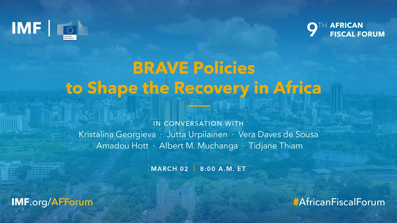 9th African Fiscal Forum: BRAVE Policies to Shape the Recovery in sub-Saharan Africa