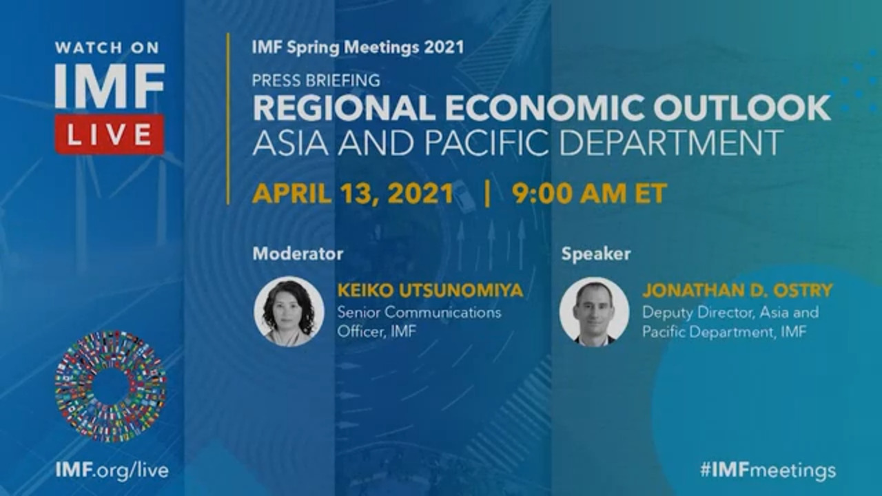 IMF Press Briefing: Asia and Pacific Department