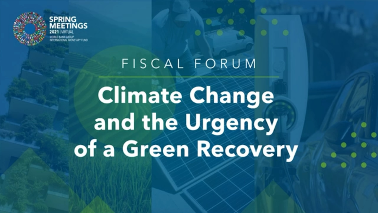 Fiscal Forum Panel on Climate Change and the Urgency of a Green Recovery
