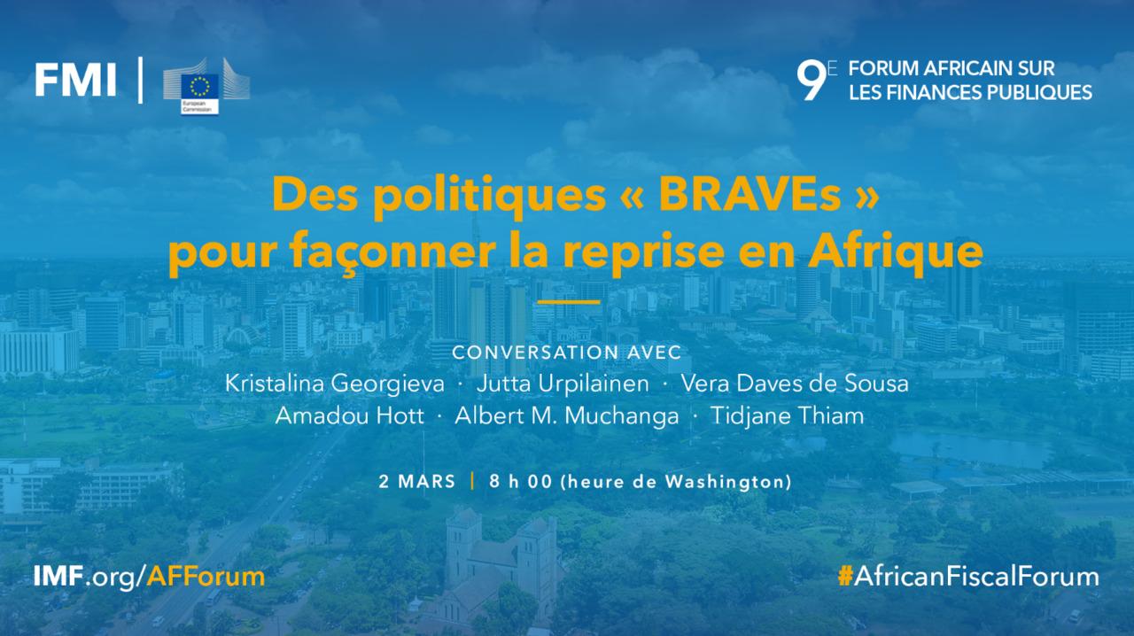 9e forum africain sur les finances publiques : des politiques « BRAVEs » pour façonner la reprise en Afrique subsaharienne