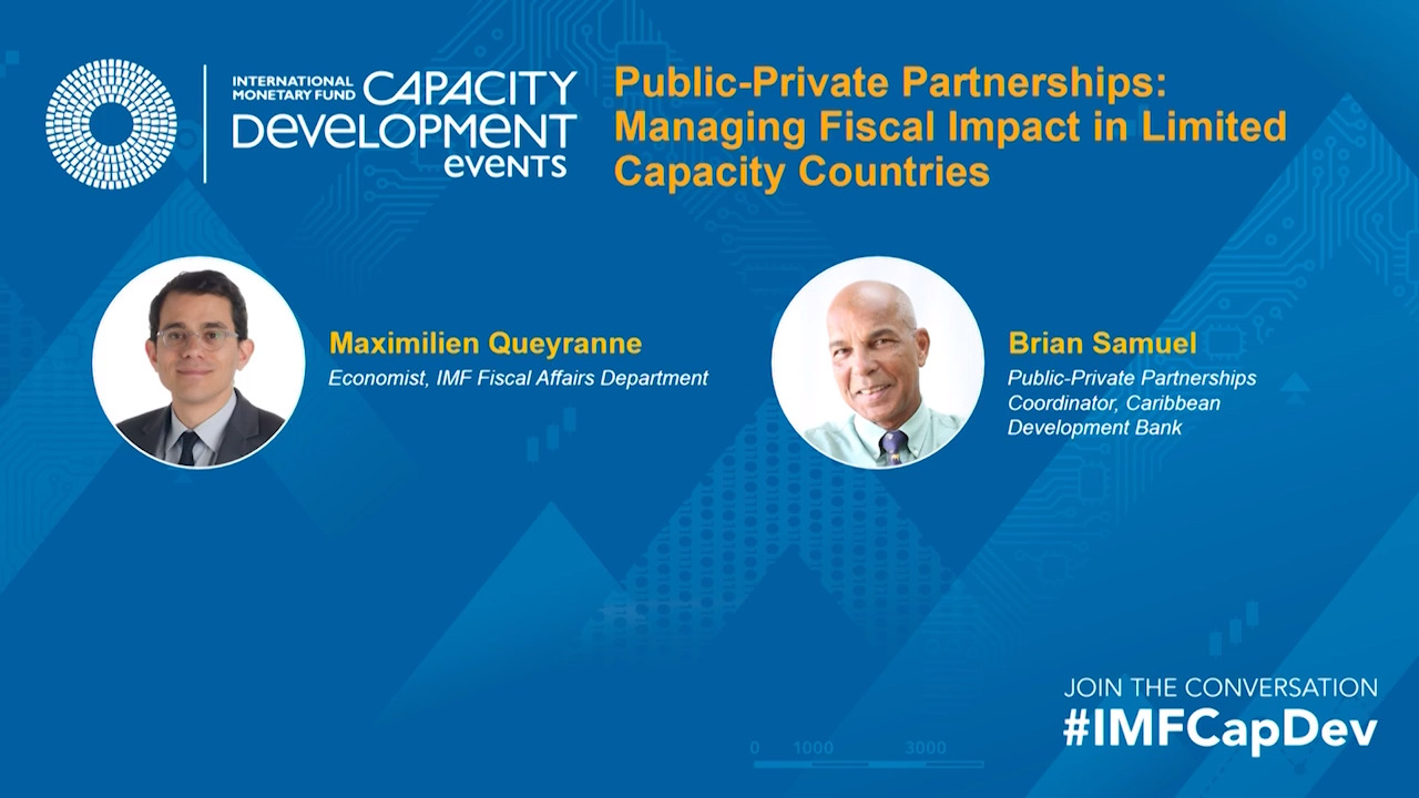 Public-Private Partnerships: Managing Fiscal Impact in Limited Capacity Countries