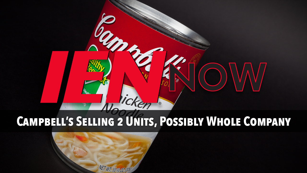 Campbell's Selling 2 Units, Possibly Whole Company   Industrial