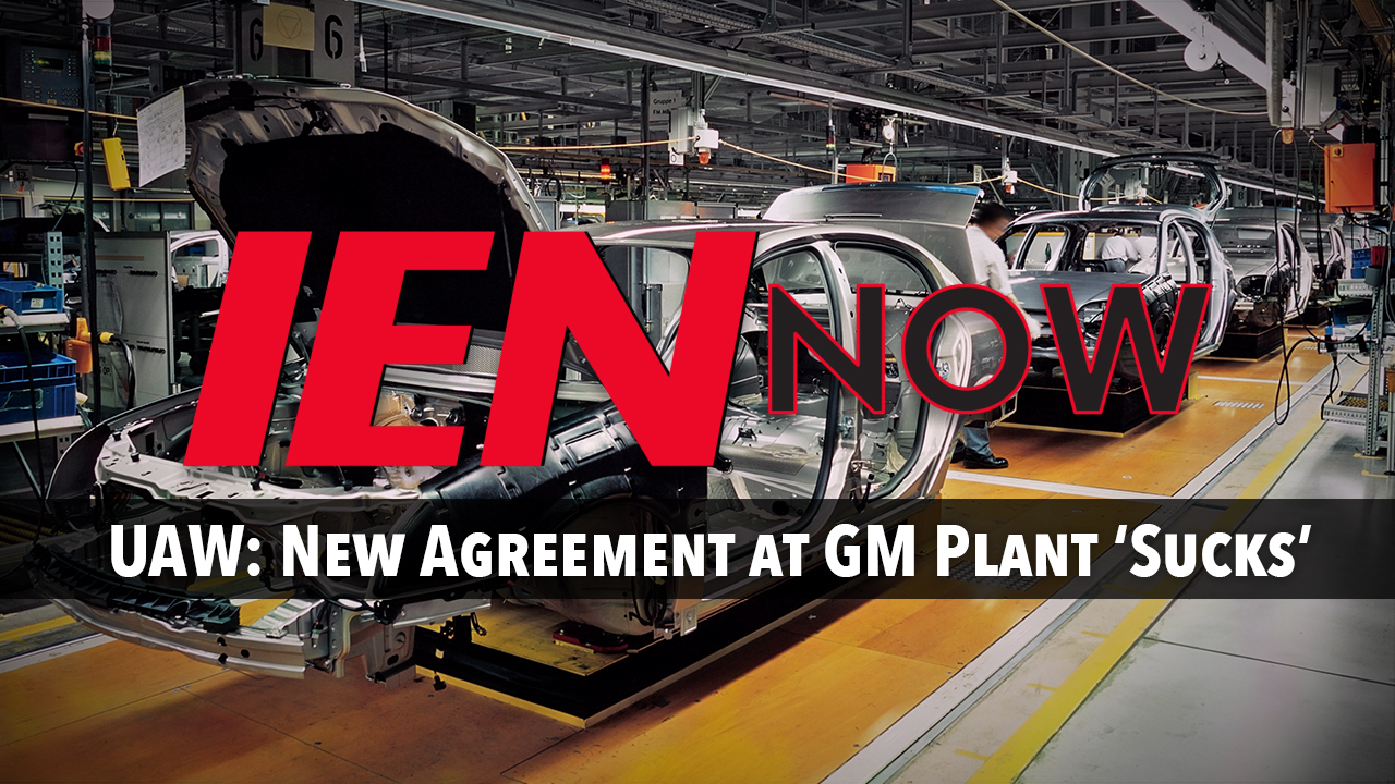 UAW: New Agreement at GM Plant 'Sucks' | Industrial Equipment News (IEN)