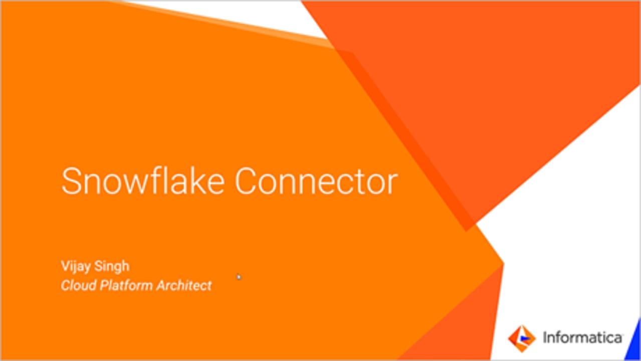 Informatica-Snowflake Cloud Data Warehouse Connector