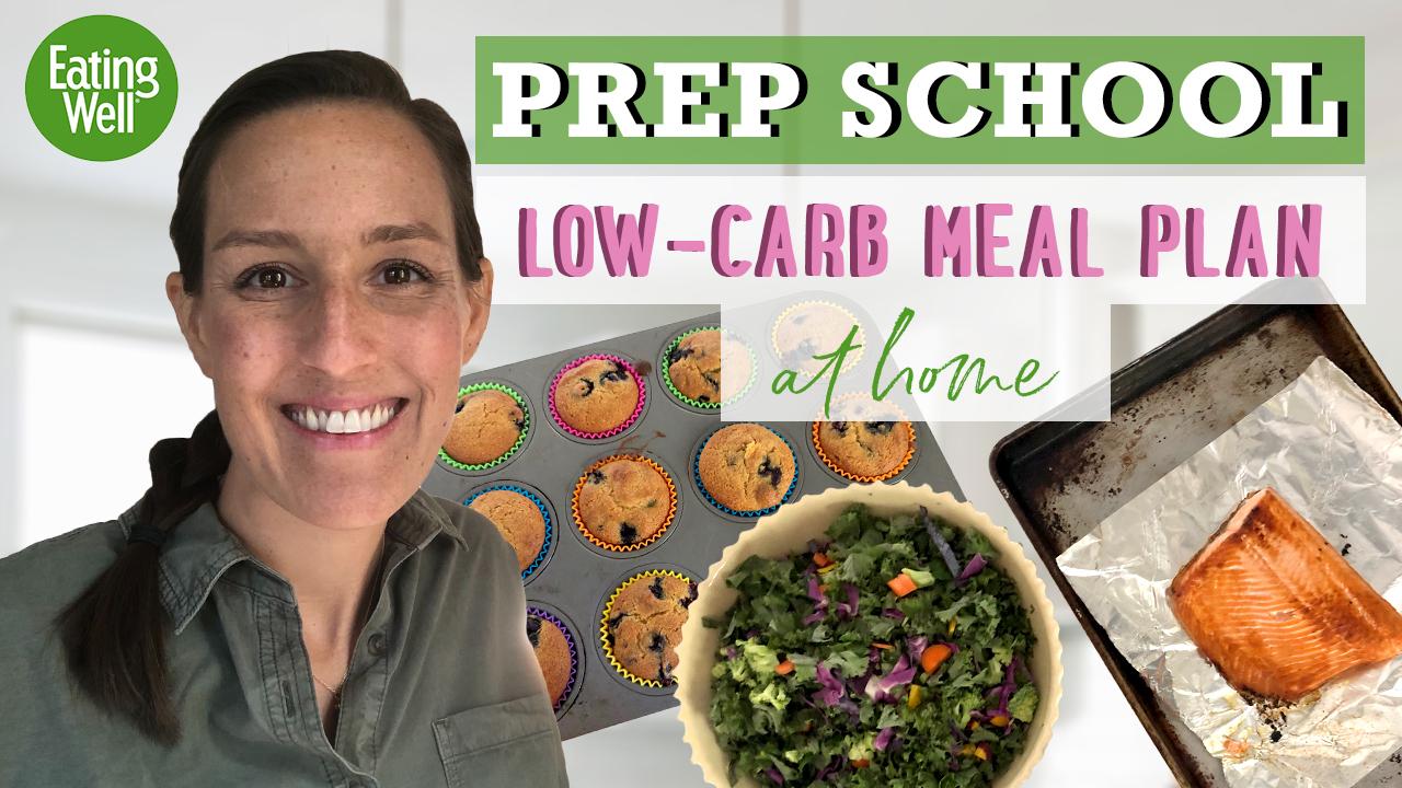 Prep School: Low-Carb Meal Plan
