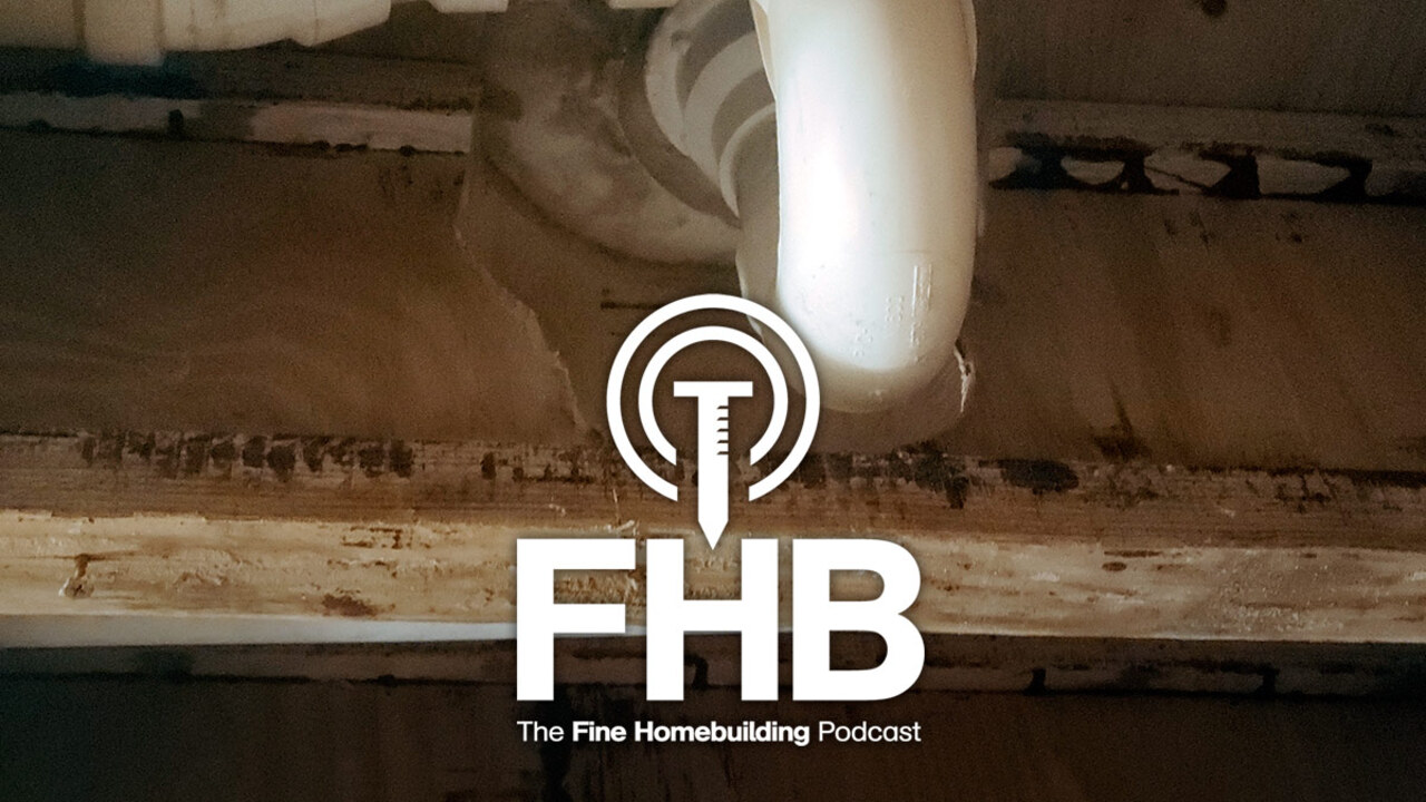 Podcast 235: Residential Architecture, Rusty Cars, and Ruined Floor Joists