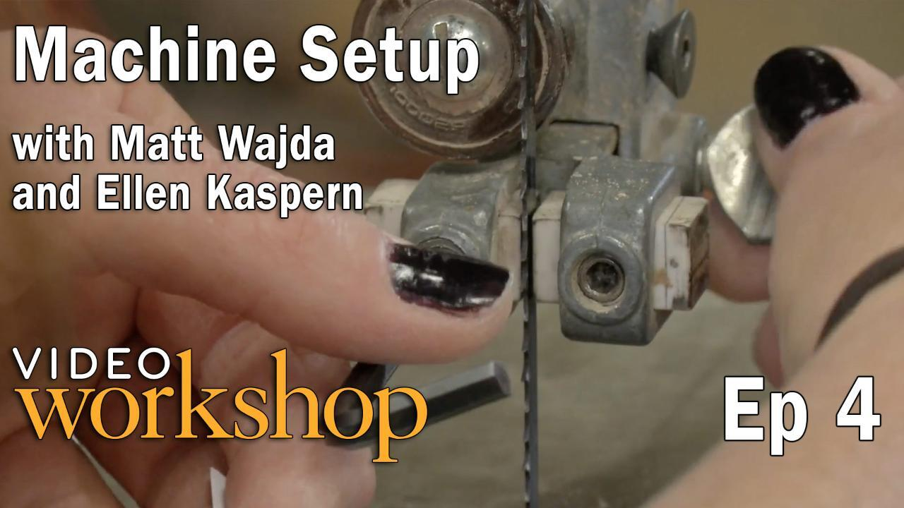 Ep 4: Machine Setup – The Bandsaw