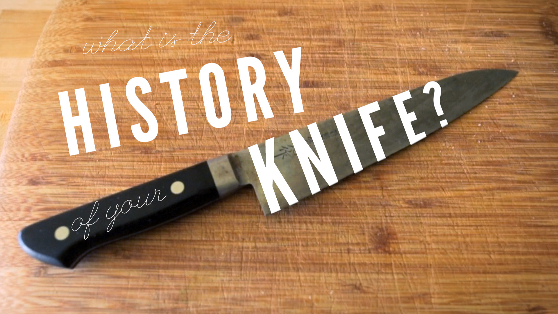 The History of Tandy Wilson's Knife | More Stuff!