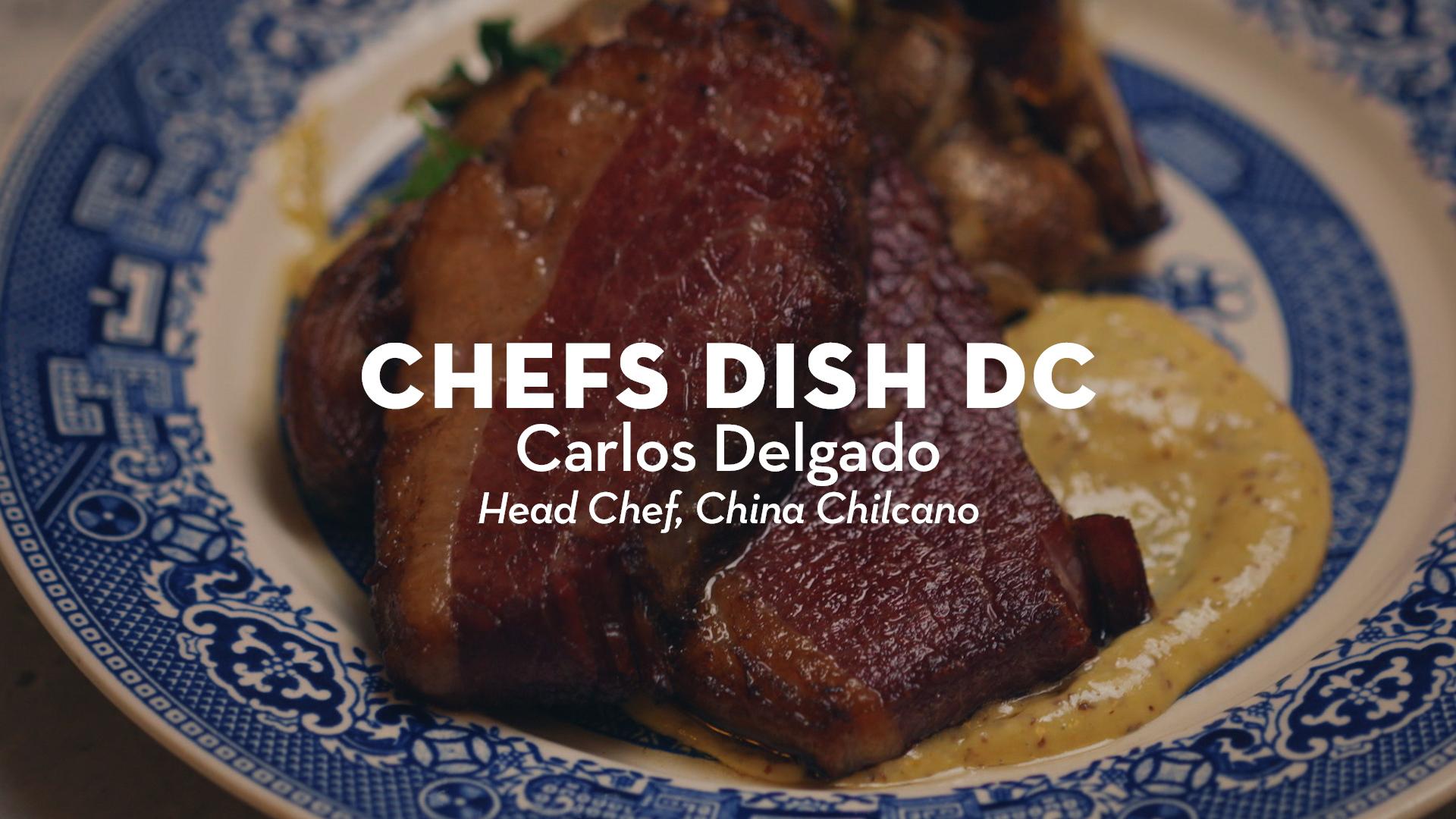 Chefs Dish DC | Chef Carlos Delgado