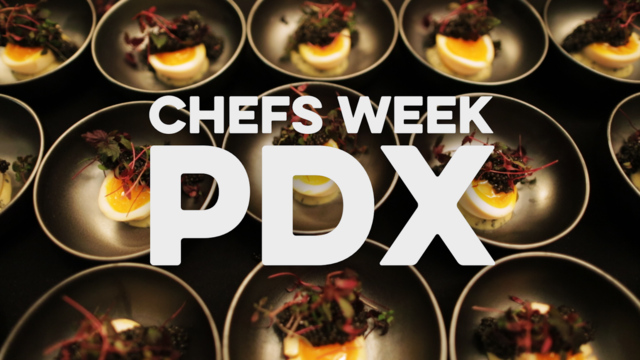 Behind the Scenes at Chefs Week PDX