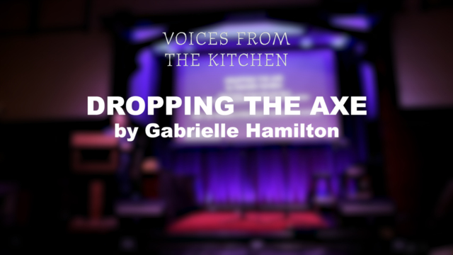 Voices From the Kitchen | Chef Gabrielle Hamilton