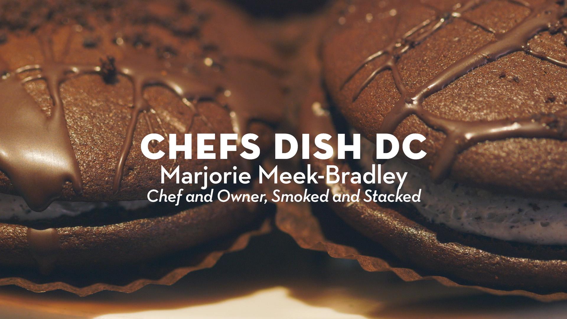 Chefs Dish DC | Chef Marjorie Meek-Bradley