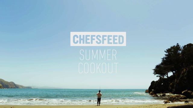 Chefsfeed Summer Cookout