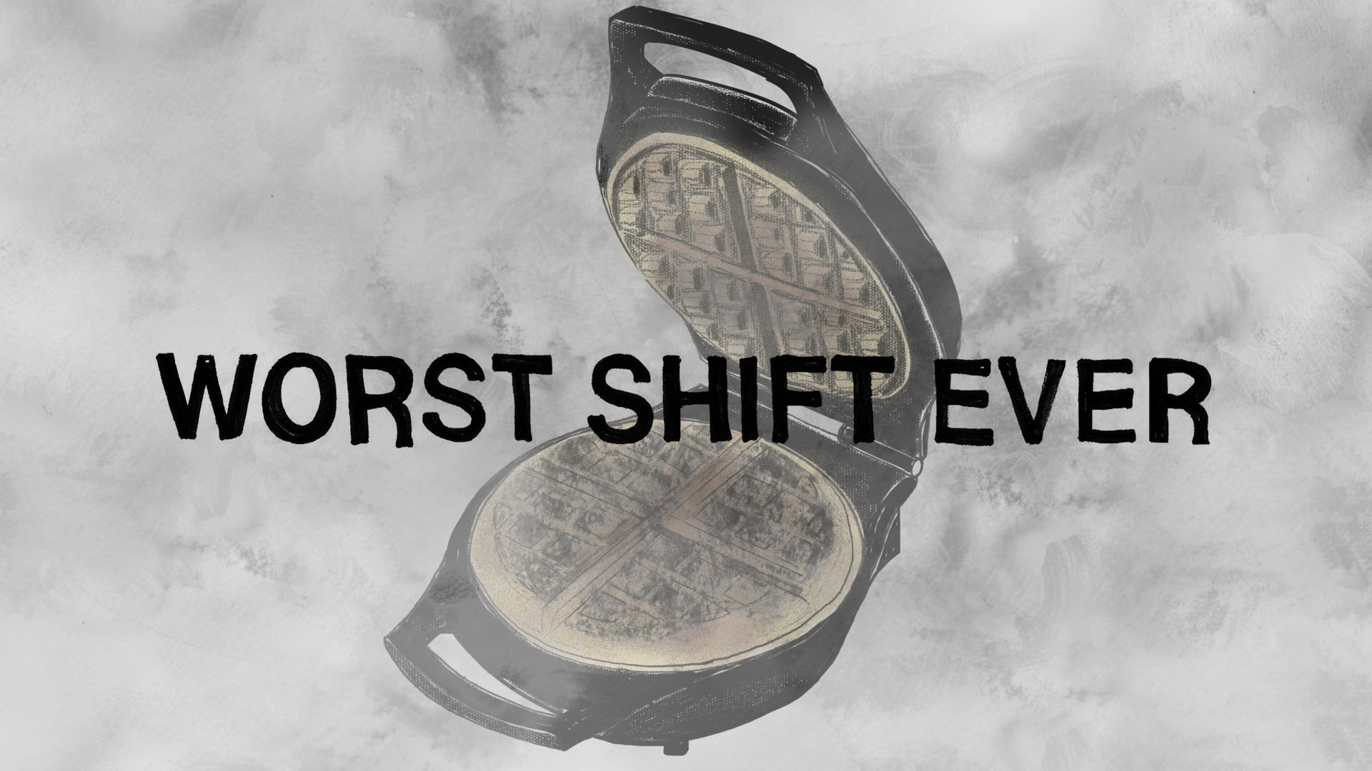 Just Don't Cry | Worst Shift Ever