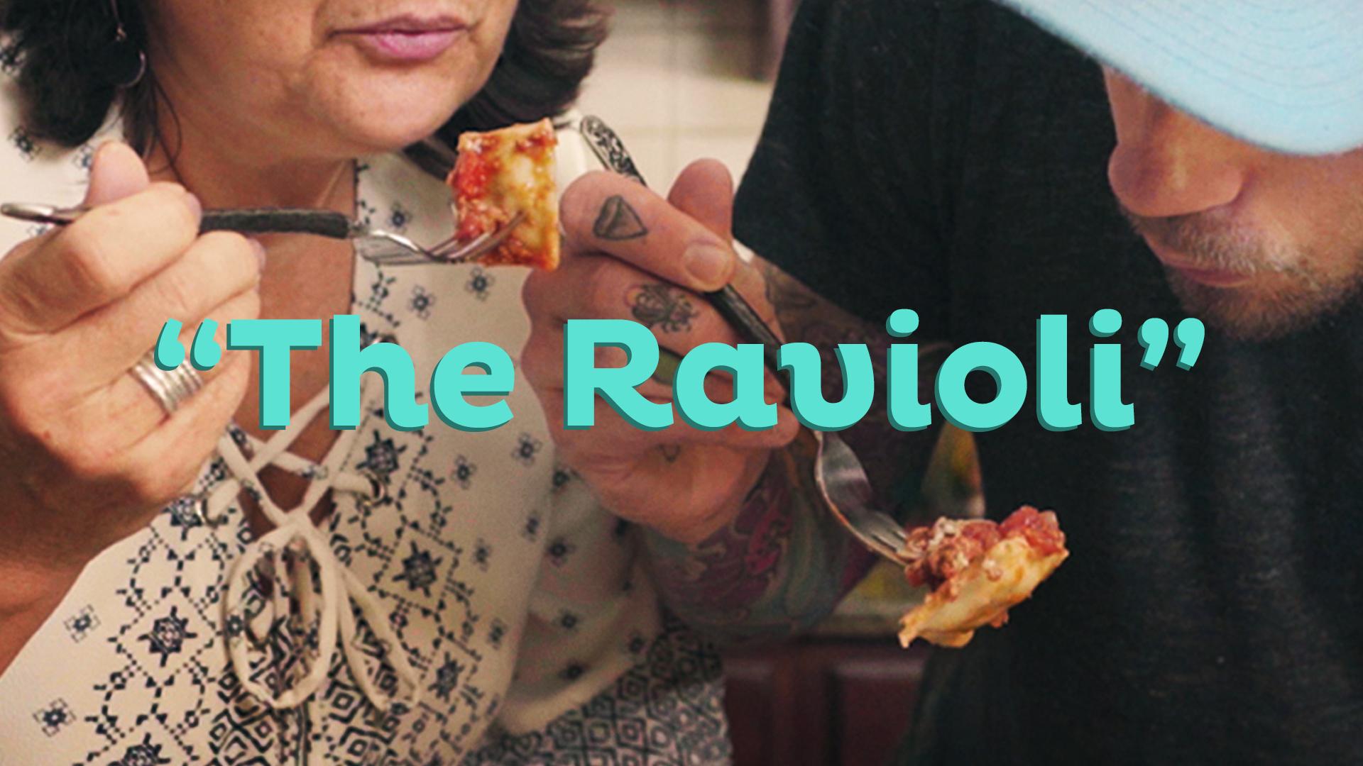 "Legacy | ""The Ravioli"""