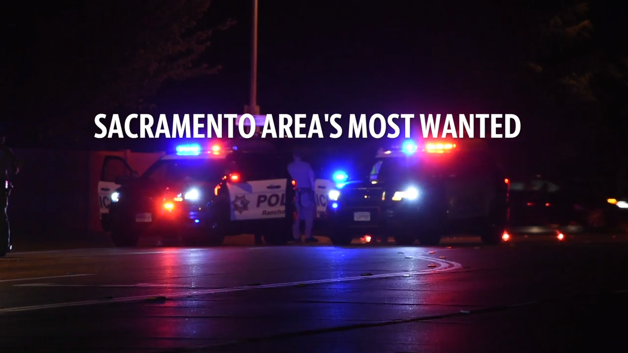Have you seen these fugitives? Sacramento's Most Wanted for the week